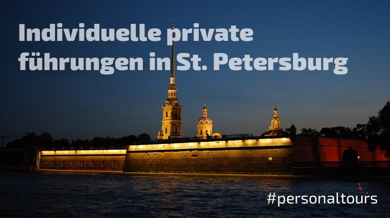 Individuelle private führungen in St. Petersburg